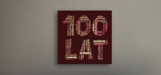 Sto lat - obraz ze słów